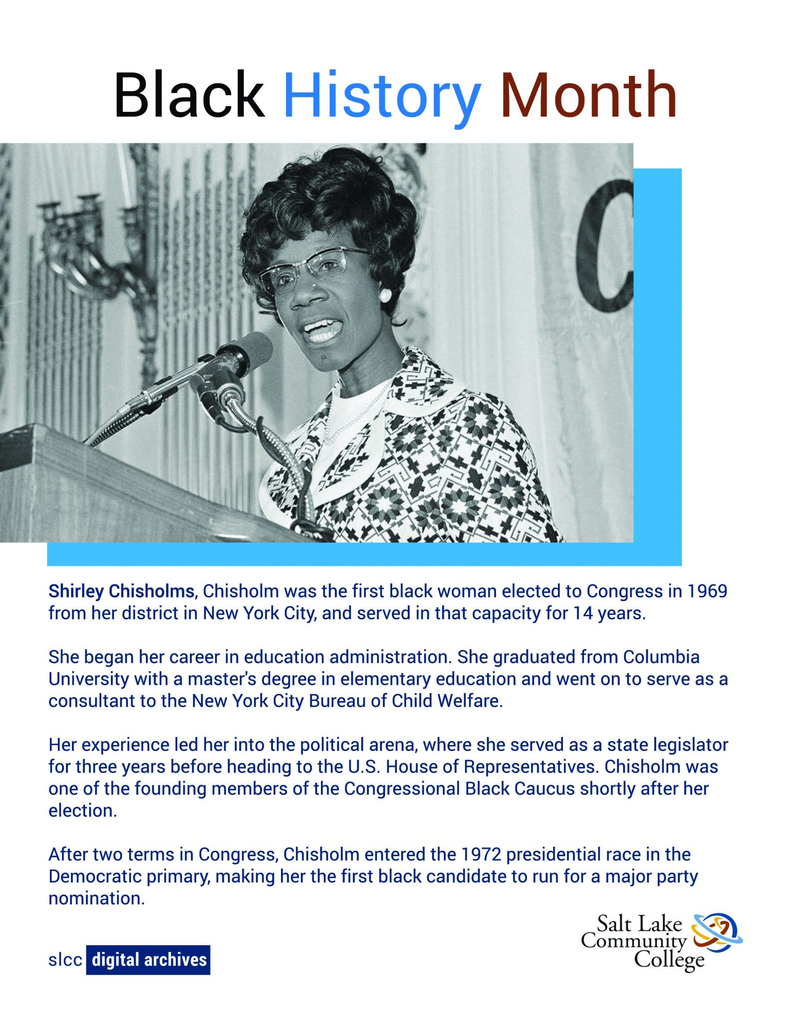 Photo of Shirley Chisholms the first Black Woman to run for president and first black woman to be elected to Congress.