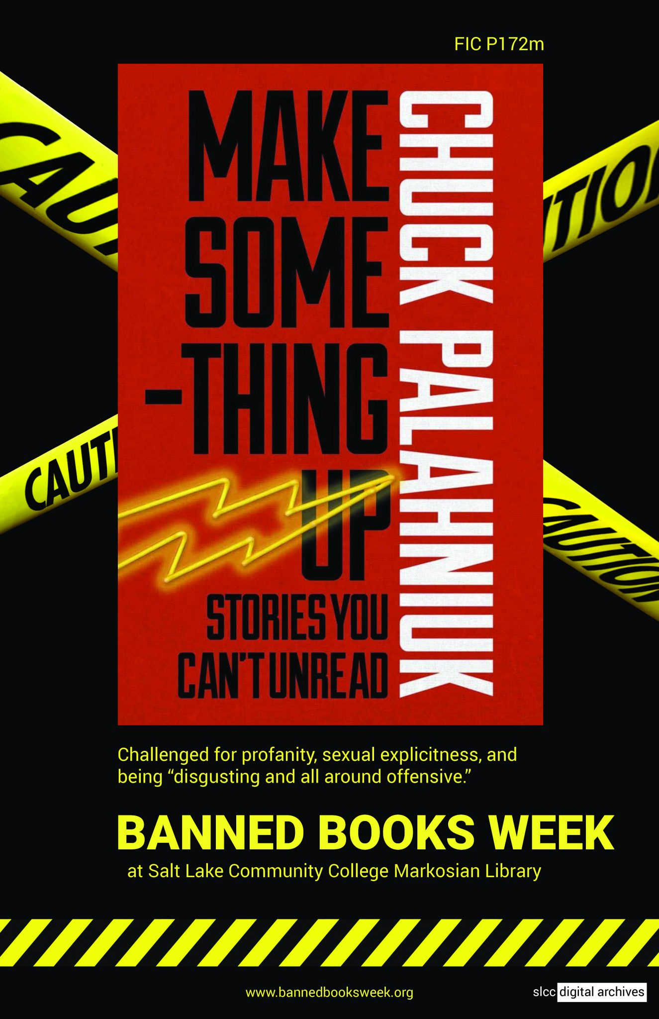 Banned Books Week Poster: Make Something Up by Chuck Palahniuk